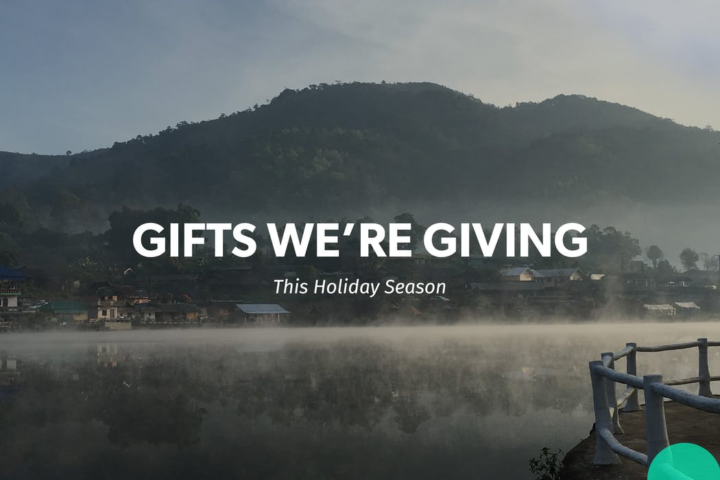 Gifts We're Giving This Holiday Season