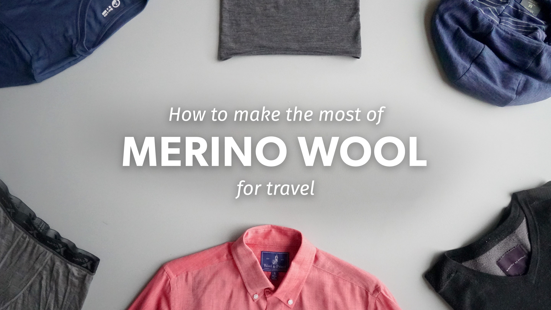 a157445f80e38c Merino Wool Travel Clothing Guide 2019 | Pack Hacker