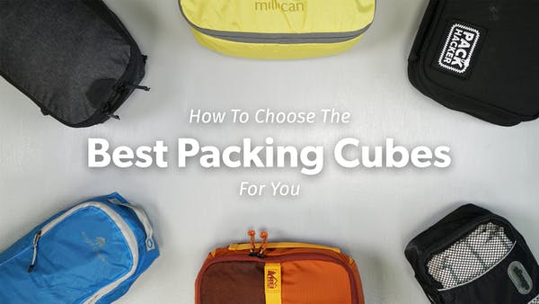 How To Choose The Best Packing Cubes For You | Pack Hacker