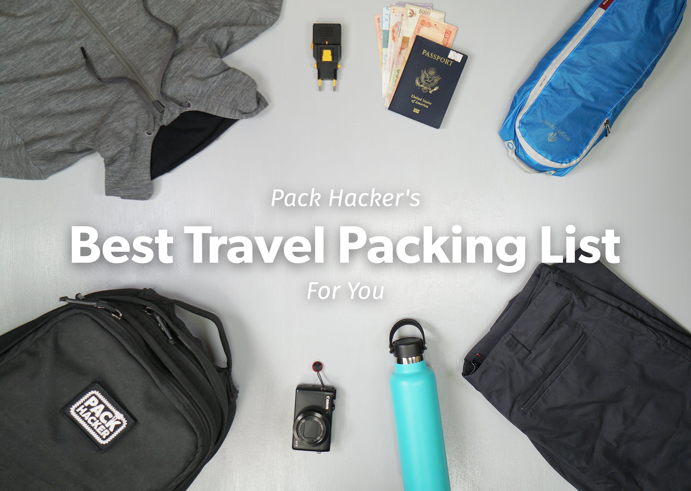 2420c9ad47e Your Best Travel Packing List  A How-to Guide